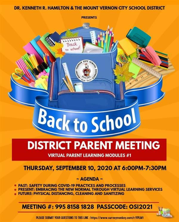 District Parent Meeting - Virtual Parent Learning Module #1 - Sept. 10